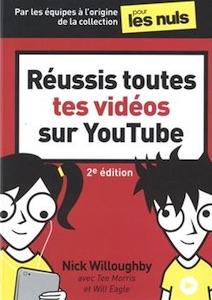 Réussis toutes tes vidéos sur YouTube (2e édition)